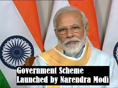 Government Scheme Launched by Narendra Modi
